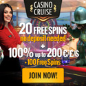 CasinoCruise.com Exclusive 20 FS ND + 100% up to 200