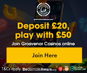 Grosvenor Casino £20 Deposit Bonus